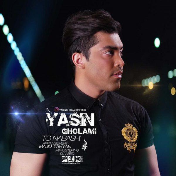 Yasin Gholami - To Nabashi