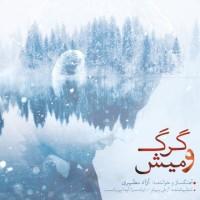 Azad Motahari – Gorgo Mish