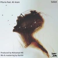 Pouria – Sokoot (Ft. Ali Aram)