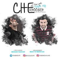 Ramin & Behzad Saavar – Che Khoobeh