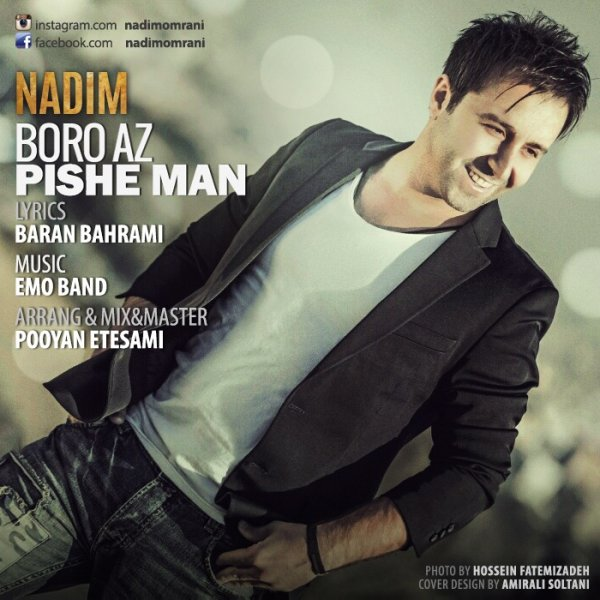 Nadim - Boro Az Pishe Man