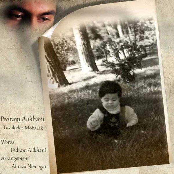 Pedram Alikhani - Tavalodet Mobarak