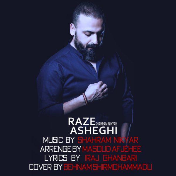 Shahram Nikyar - Raze Asheghi