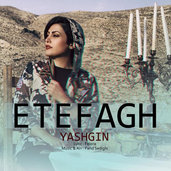 Yashgin - Etefagh