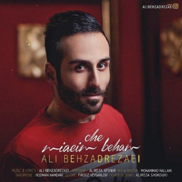 Ali Behzadrezaei - Che Miaeim Beham