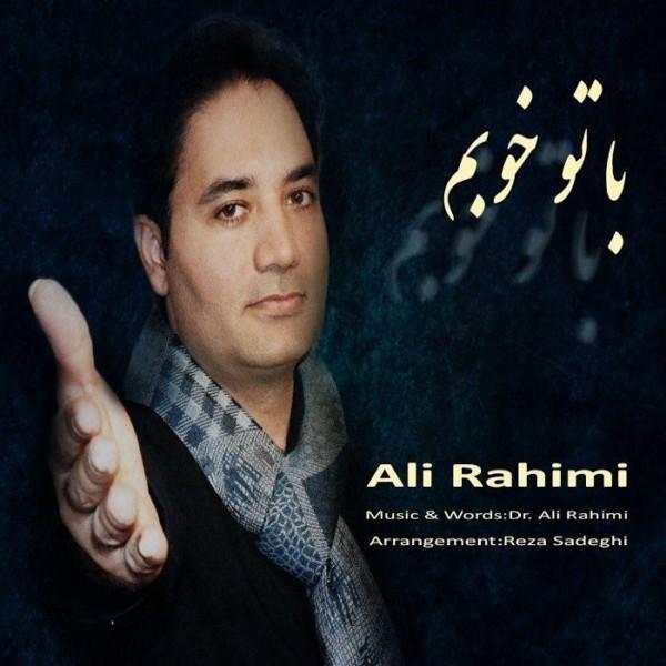 Ali Rahimi - Ba To Khobam