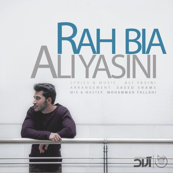 Ali Yasini - Rah Bia