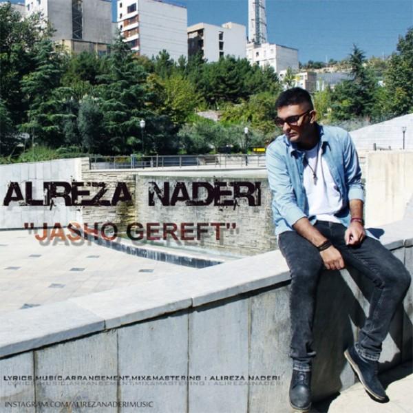 Alireza Naderi - Jasho Gereft