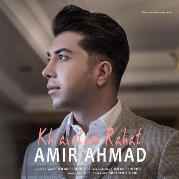 Amir Ahmad - Khialetam Rahat
