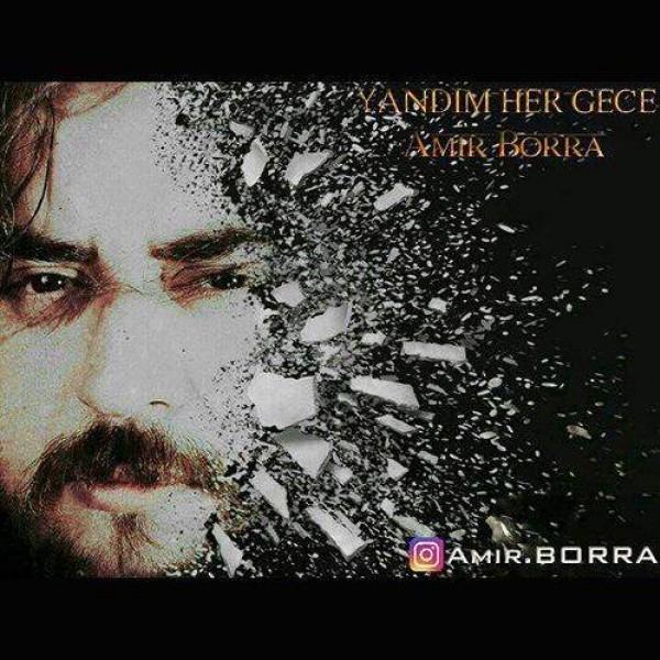 Amir Borra - Yandim Her Gece