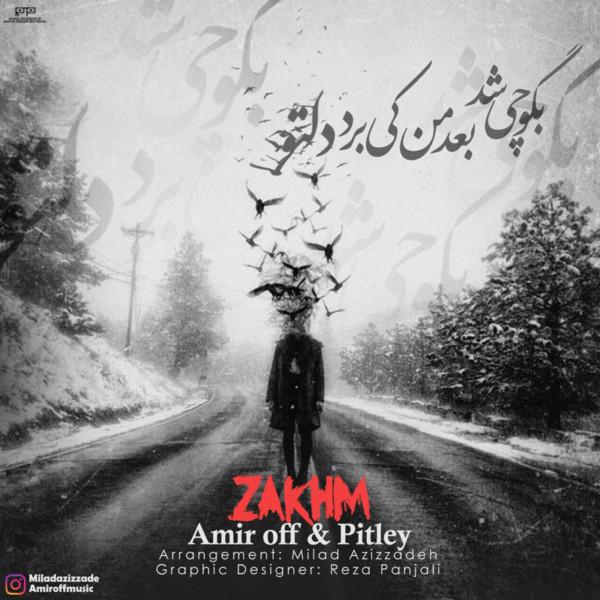 Amir Off & Pitley - Zakhm
