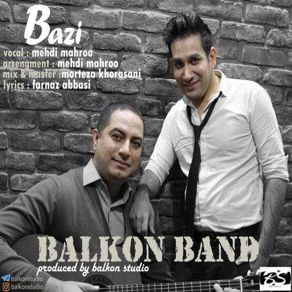 Balkon Band - Bazi