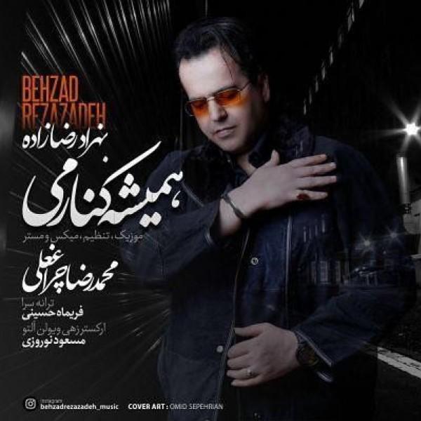 Behzad Rezazadeh - Hamishe Kenarami
