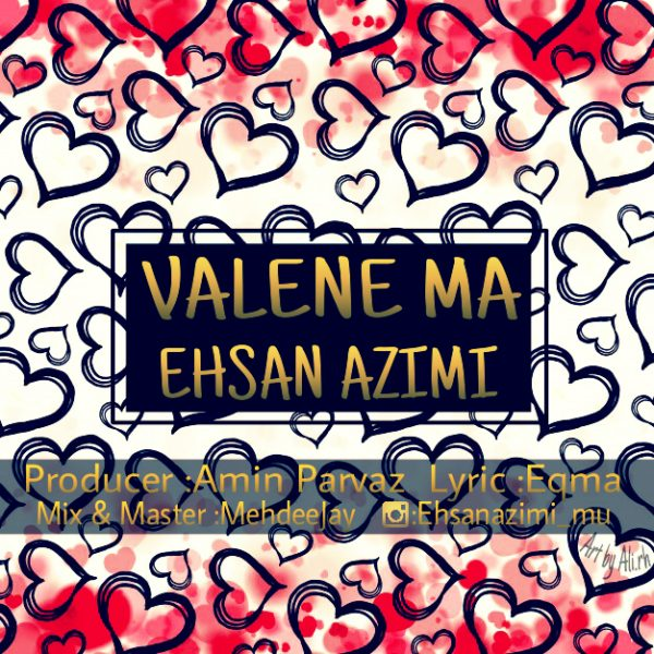 Ehsan Azimi - Valene Ma