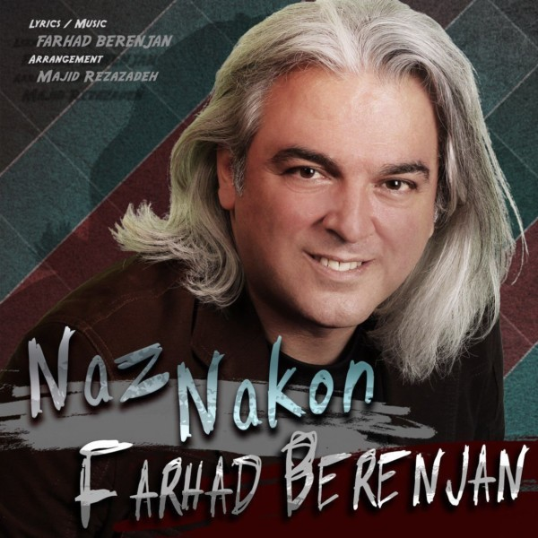 Farhad Berenjan - Naz Nakon