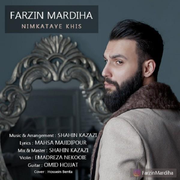 Farzin Mardiha - Nimkataye Khis