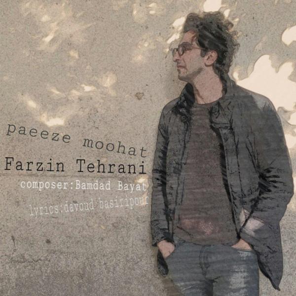 Farzin Tehrani - Paeeze Moohat