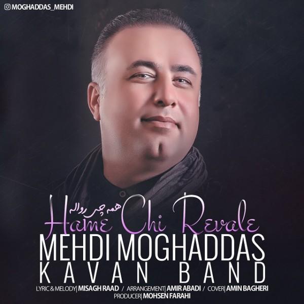 Kavan Band (Mehdi Moghaddas) - Hame Chi Revale