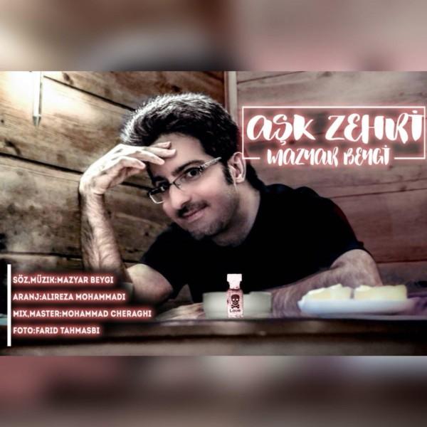 Mazyar Beygi - Ask Zehri