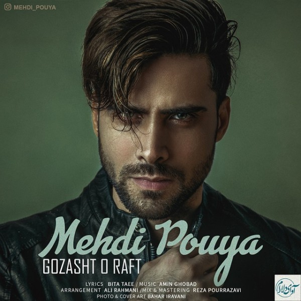 Mehdi Pouya - Gozasht O Raft