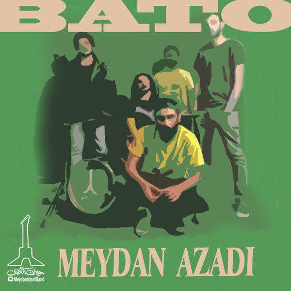 Meydan Azadi - Bato