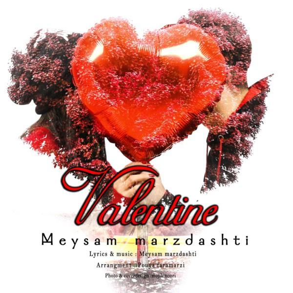 Meysam Marzdashti - Valentine
