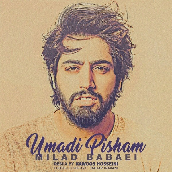 Milad Babaei - Umadi Pisham (Remix)