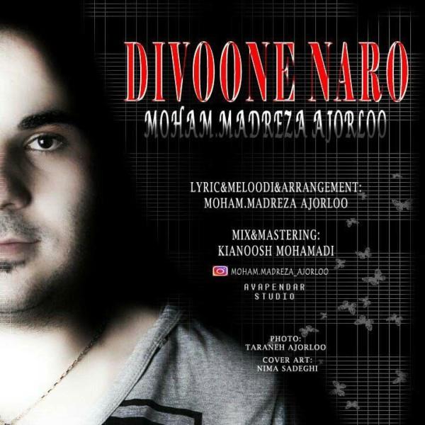 Mohammadreza Ajorloo - Divoone Naro