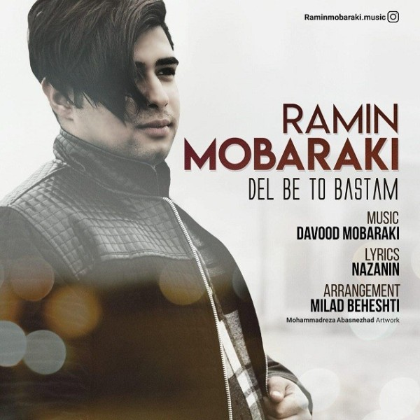 Ramin Mobaraki - Del Be To Bastam