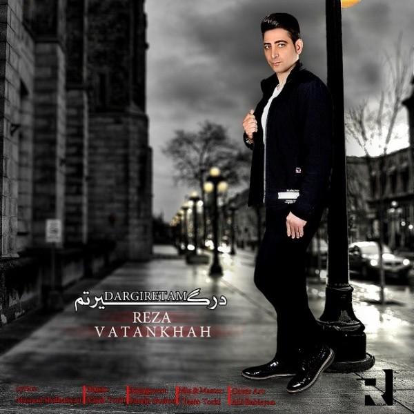 Reza Vatankhah - Dargiretam
