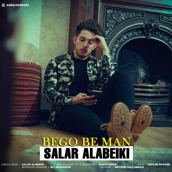 Salar Alabeiki - Bego Be Man