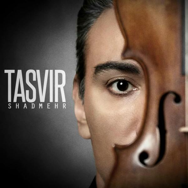 Shadmehr Aghili - Tasvir