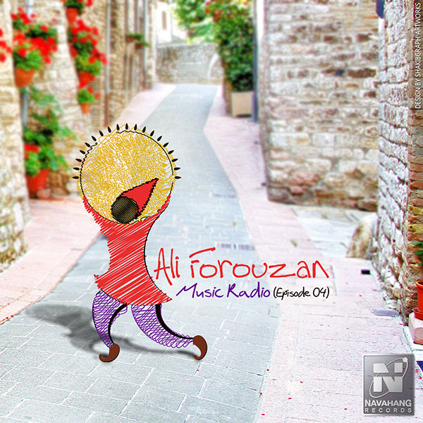 Ali Forouzan - Music Radio (Episode 04)