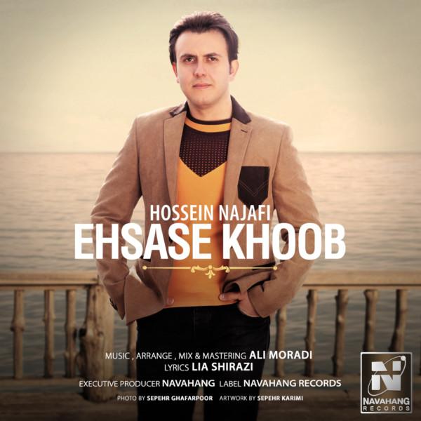 Hossein Najafi - Ehsase Khoob