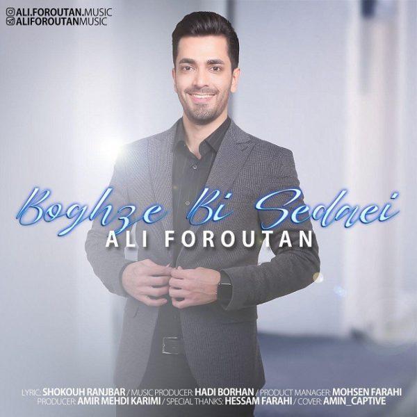 Ali Foroutan - Boghze Bi Sedaei