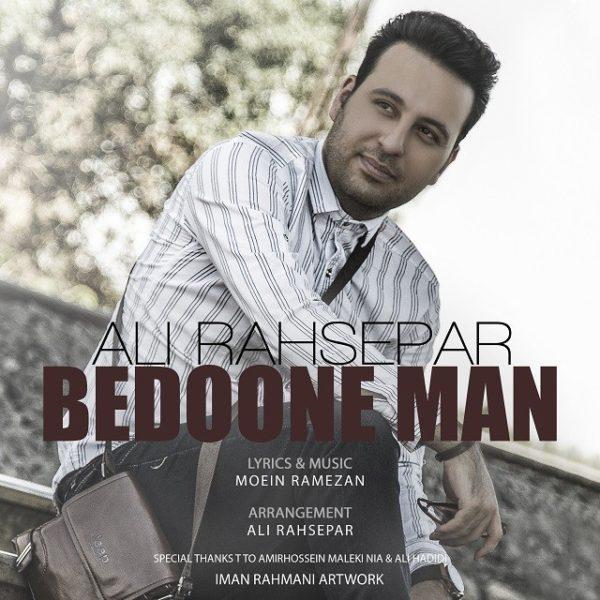 Ali Rahsepar - Bedoone Man