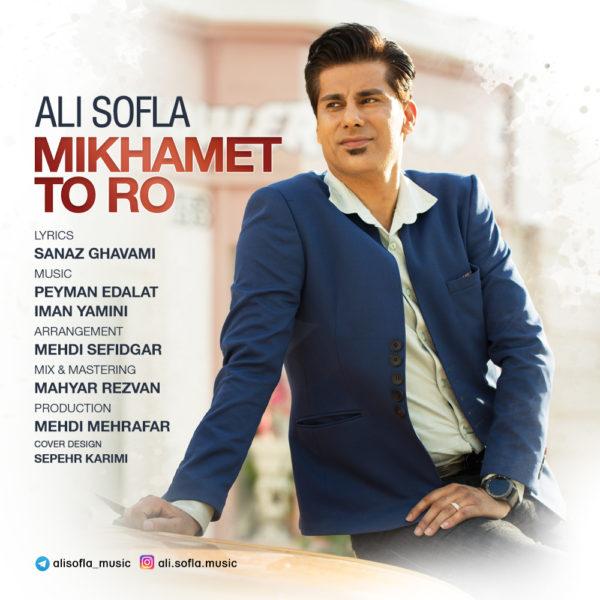 Ali Sofla - Mikhamet Toro
