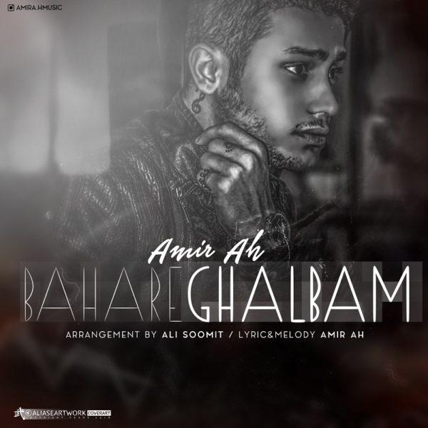 Amir A.H - Bahare Ghalbam