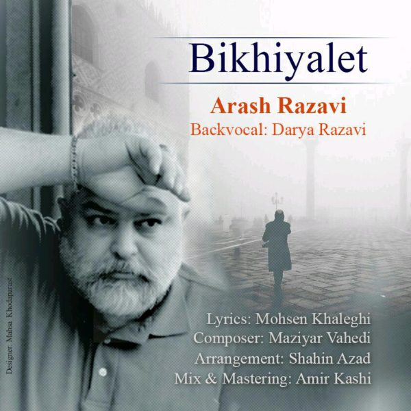 Arash Razavi - Bikhiyalet