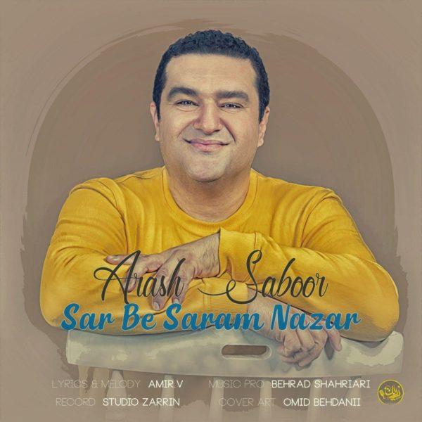 Arash Saboor - Sar Be Saram Nazar