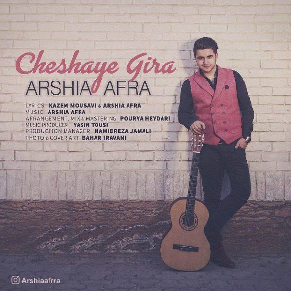 Arshia Afra - Cheshaye Gira
