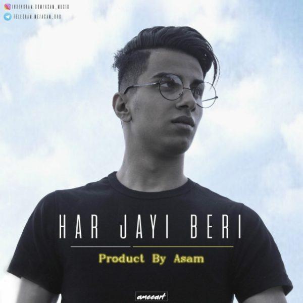 Asam - Har Jayi Beri
