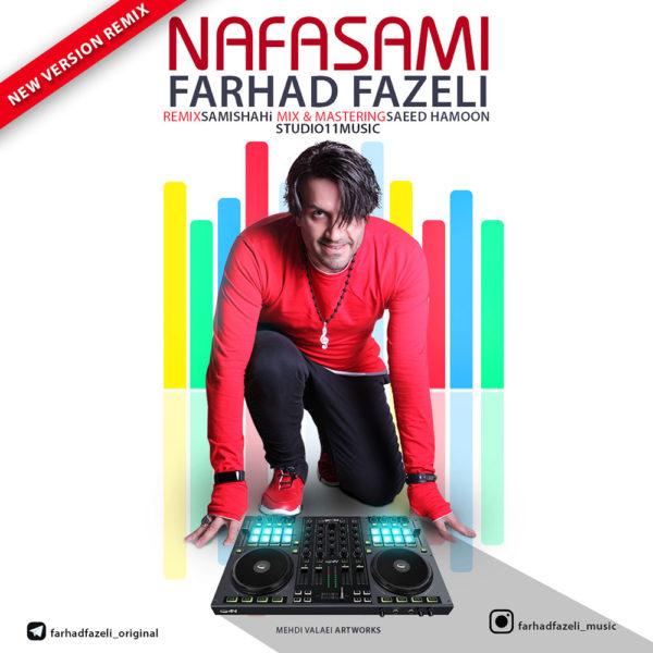 Farhad Fazeli - Nafasami (Sami Shahi Remix)