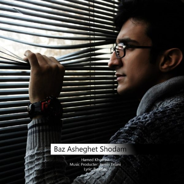 Hamed Khosravi - Baz Asheghet Shodam