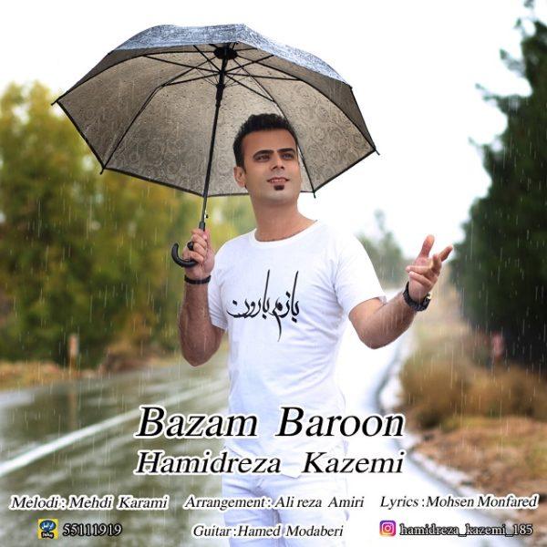 Hamidreza Kazemi - Bazam Baroon