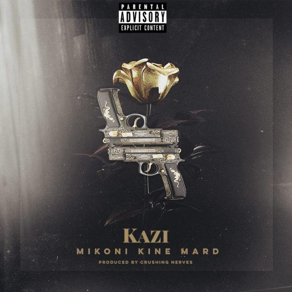 Kazi - Mikoni Kine Mard