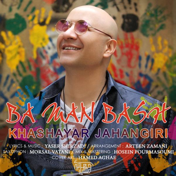 Khashayar Jahangiri - Ba Man Bash
