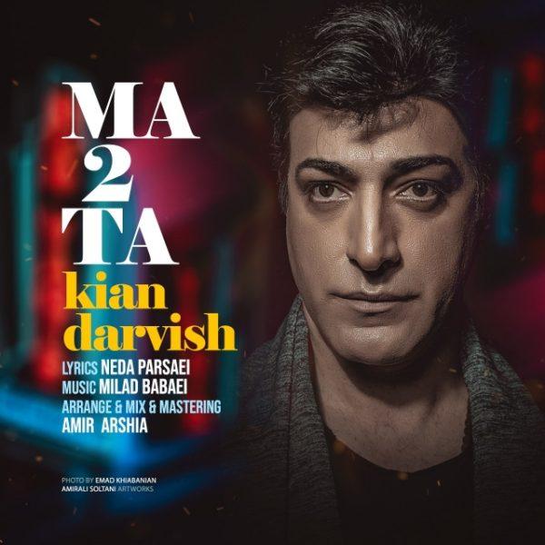 Kian Darvish - Ma 2 Ta