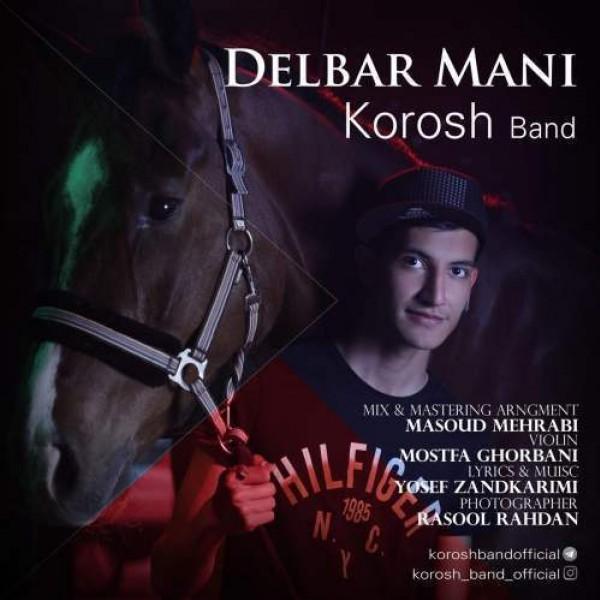 Korosh Band - Delbare Mani