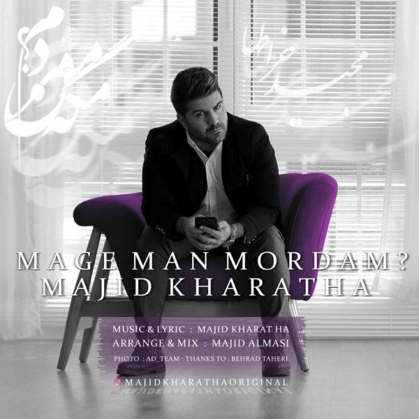 Majid Kharatha - Mage Man Mordam